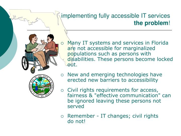 Implementing fully accessible it services the problem l.jpg