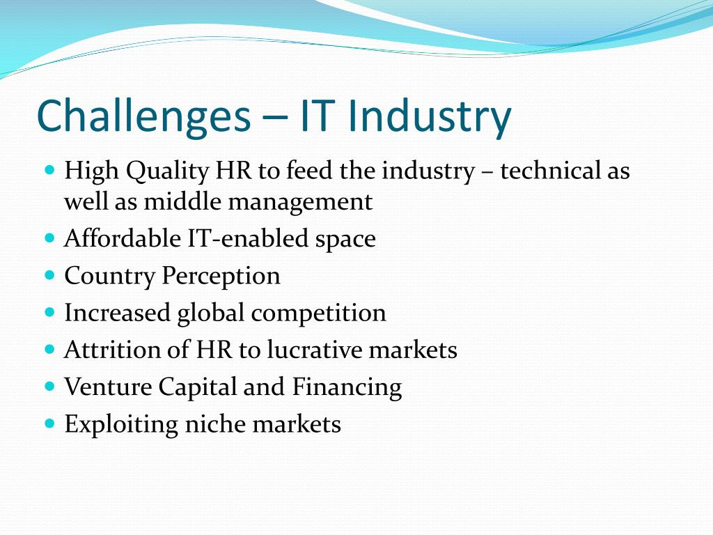 Challenges – IT Industry