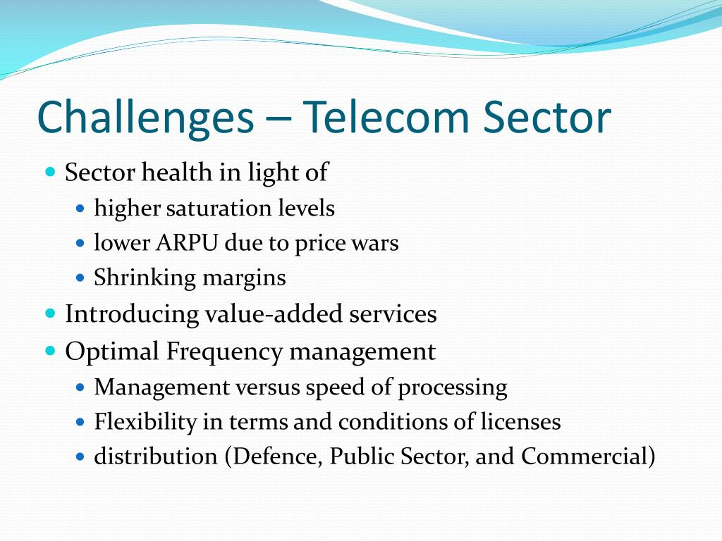 Challenges – Telecom Sector