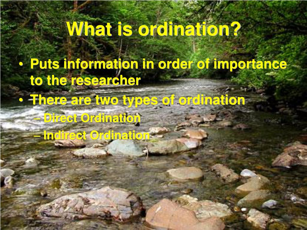 What is ordination?