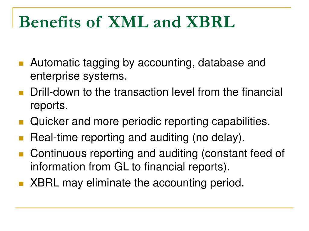 Benefits of XML and XBRL