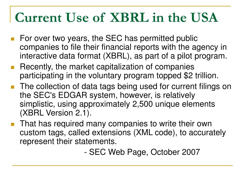 Current Use of XBRL in the USA