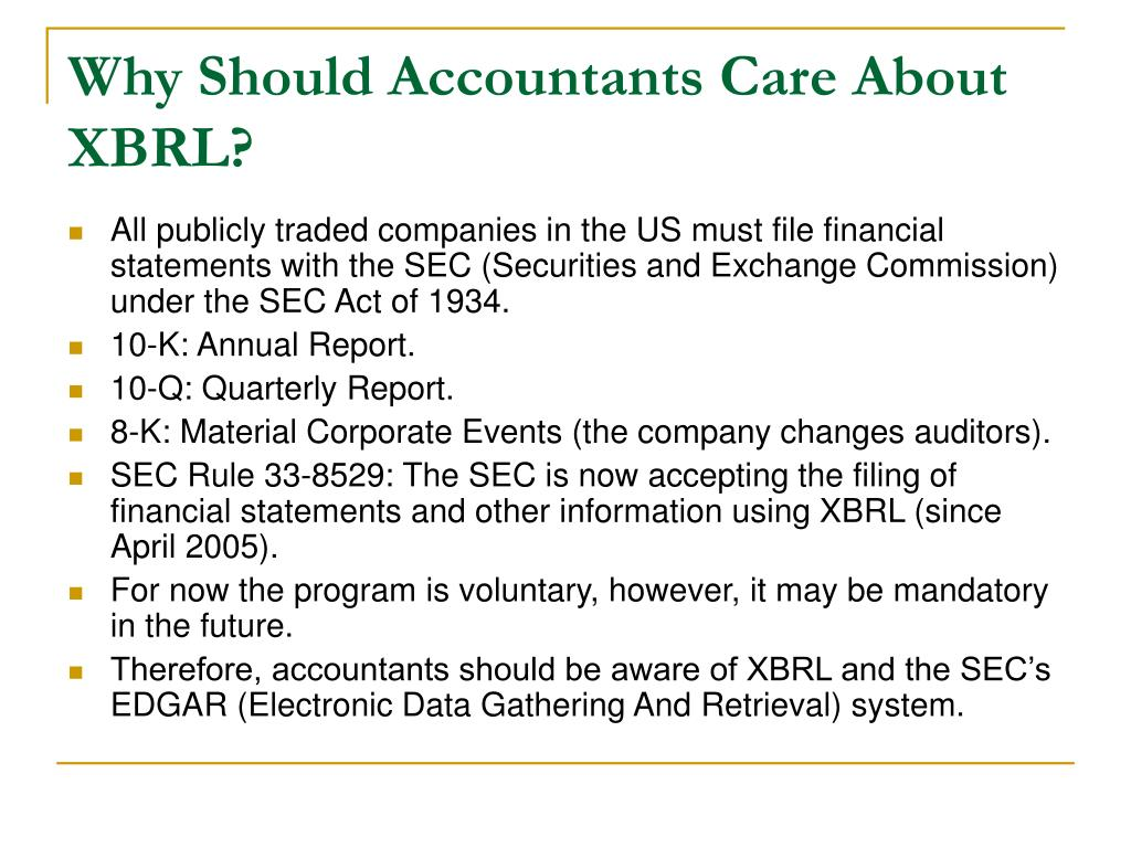 Why Should Accountants Care About XBRL?