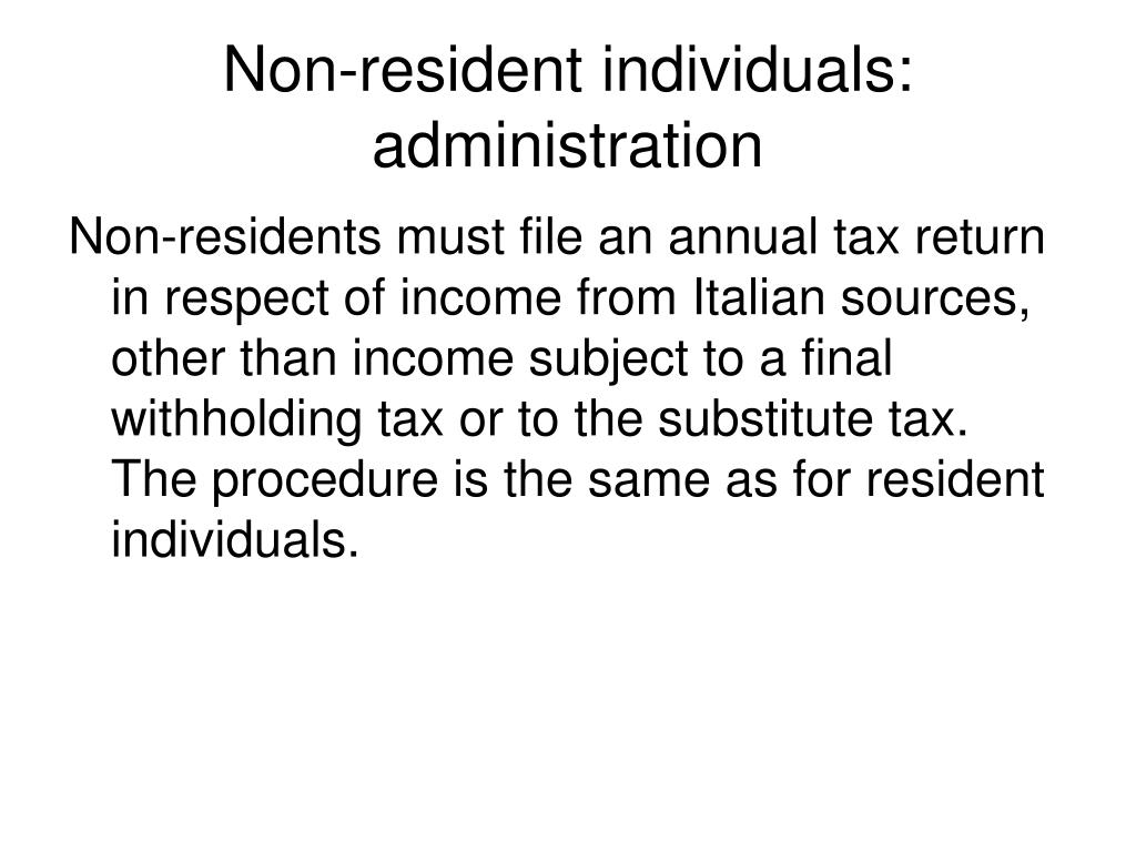 Non-resident individuals: administration