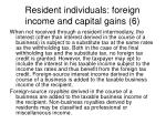 resident individuals foreign income and capital gains 6
