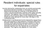 resident individuals special rules for expatriates
