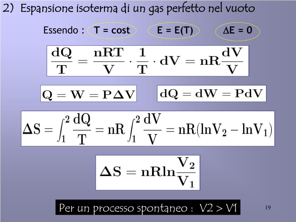 2)  Espansione isoterma di un gas perfetto nel vuoto