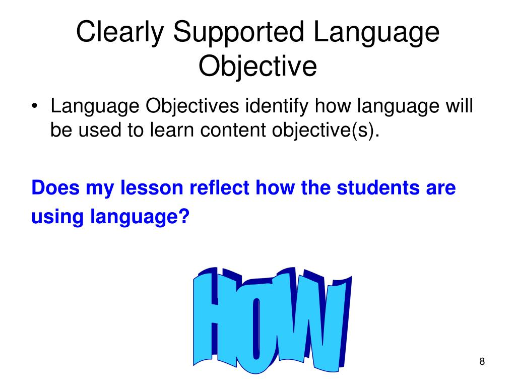 Clearly Supported Language Objective
