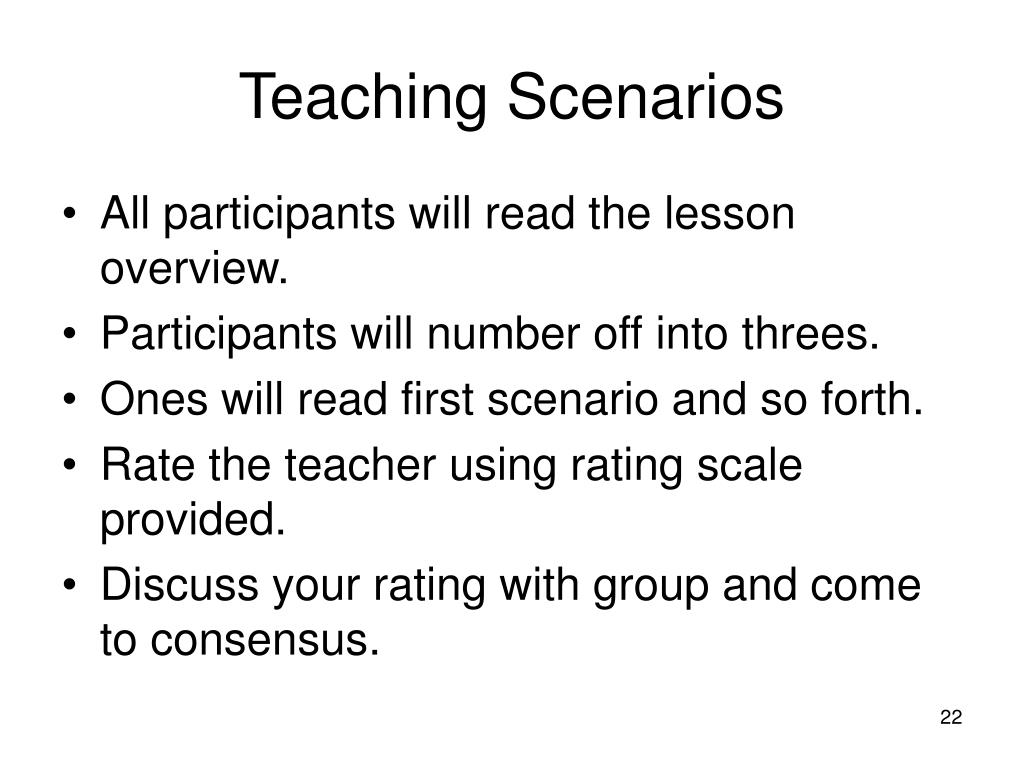 Teaching Scenarios