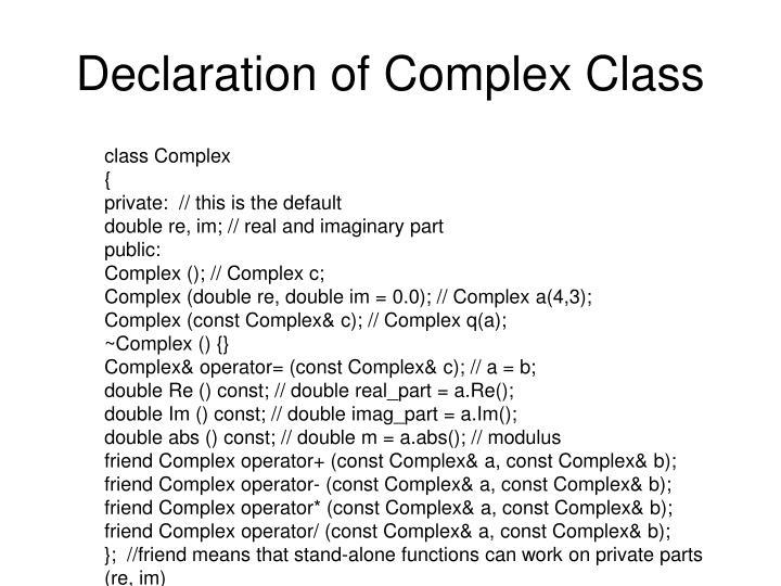 Declaration of Complex Class