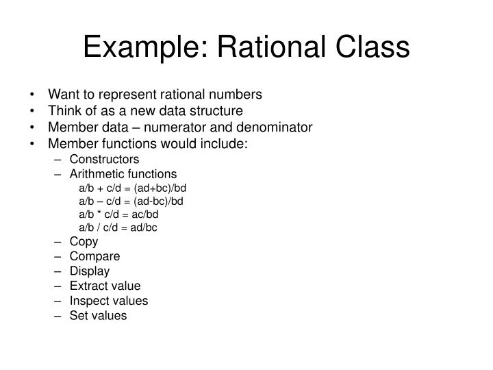 Example: Rational Class