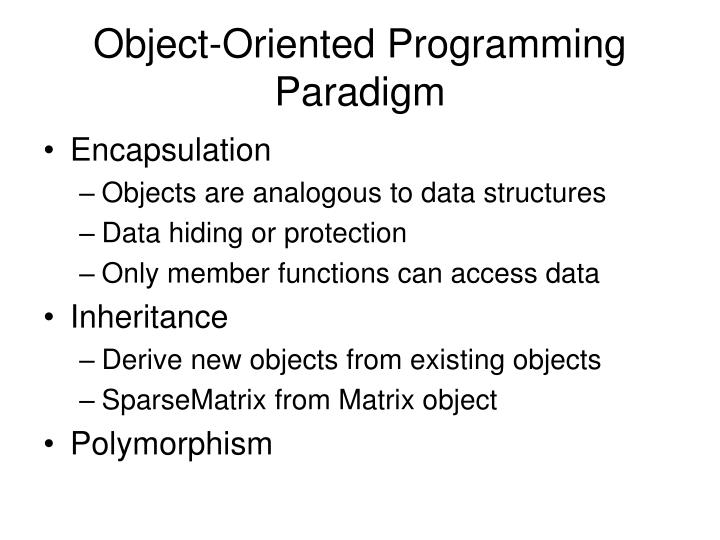 Object-Oriented Programming Paradigm