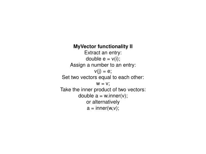 MyVector functionality II