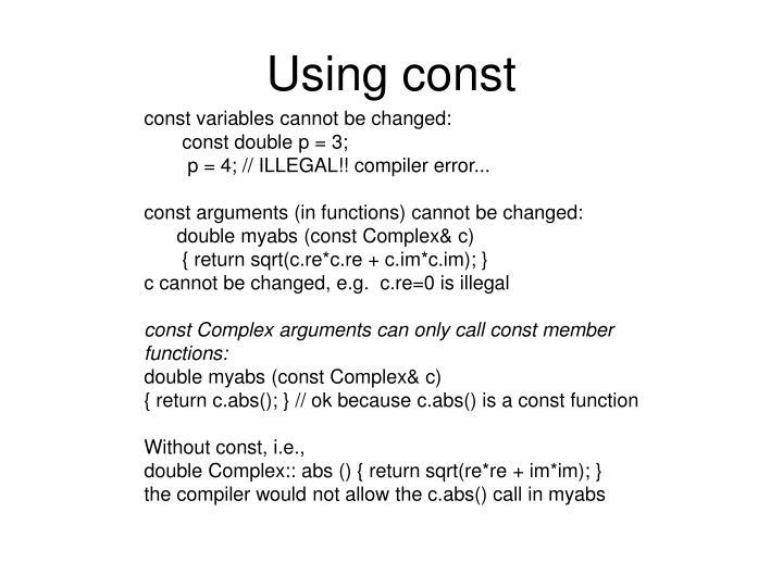 Using const