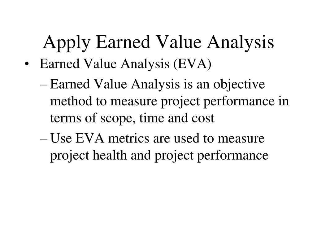 Apply Earned Value Analysis