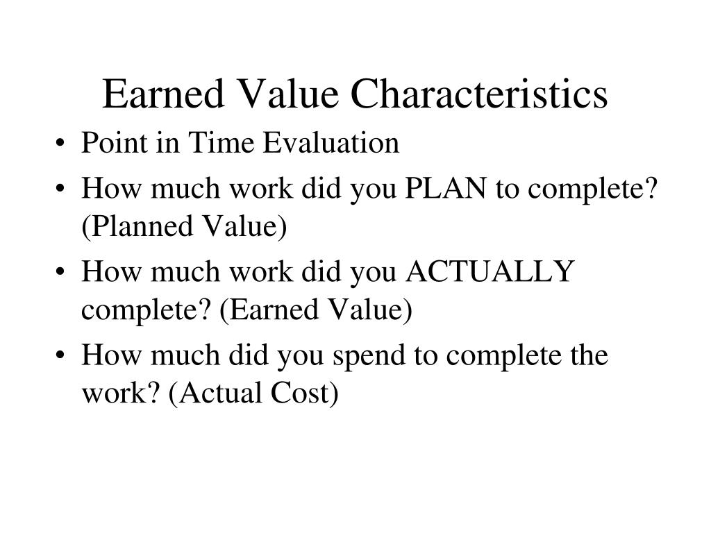 Earned Value Characteristics