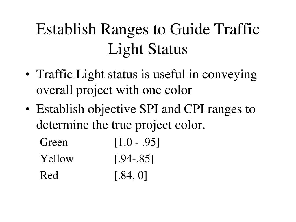 Establish Ranges to Guide Traffic Light Status