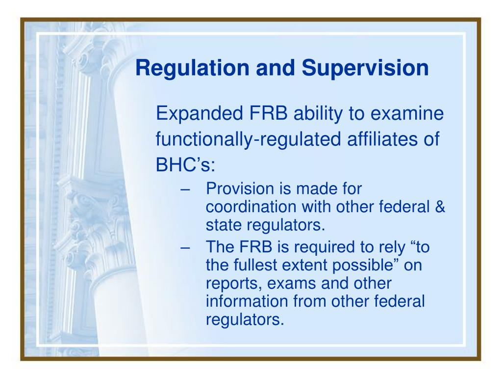 Regulation and Supervision