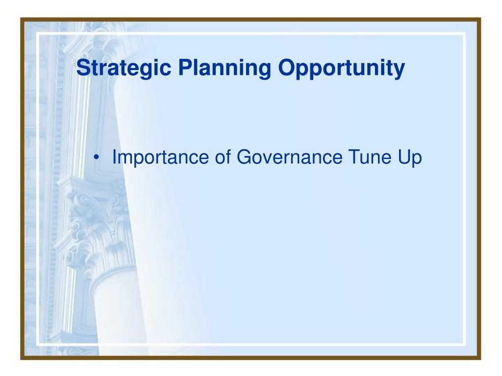 Strategic Planning Opportunity