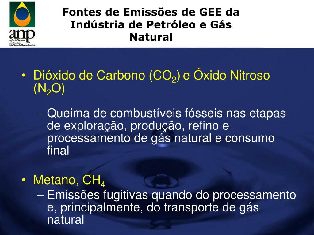 Fontes de Emissões de GEE da Indústria de Petróleo e Gás Natural
