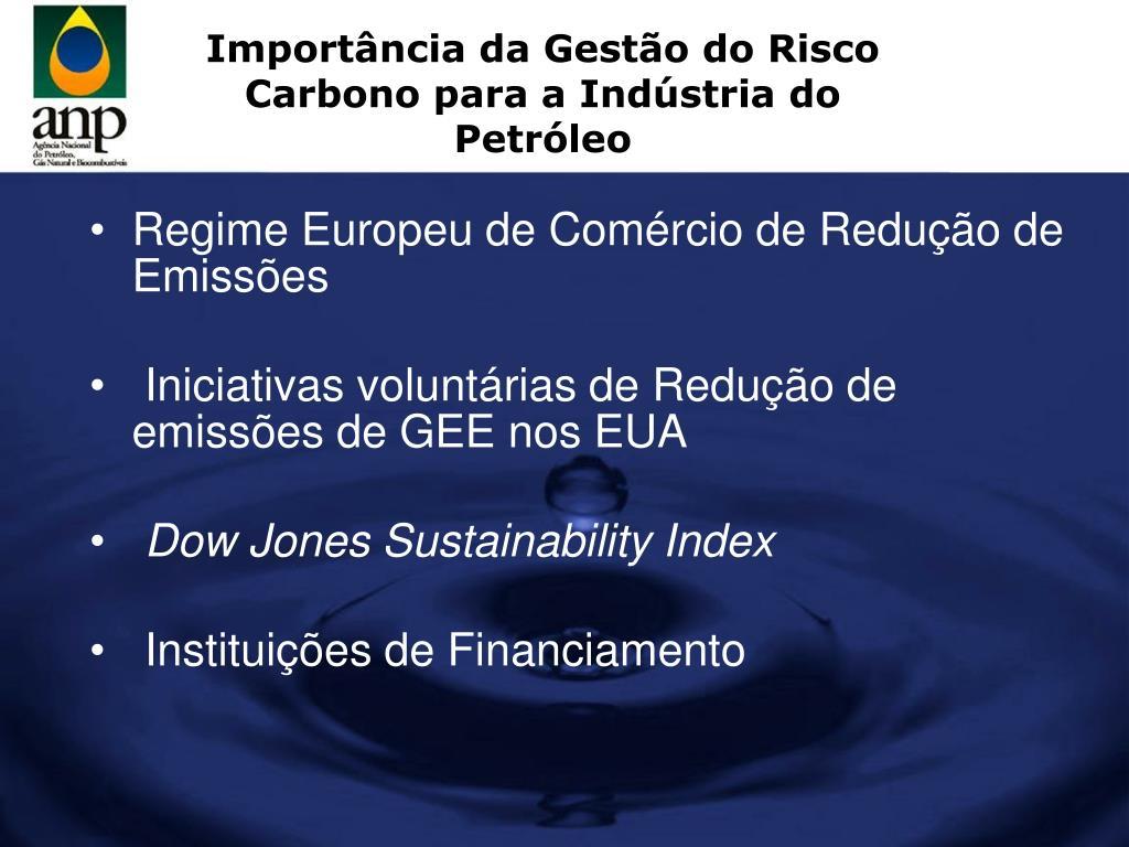 Importância da Gestão do Risco Carbono para a Indústria do Petróleo