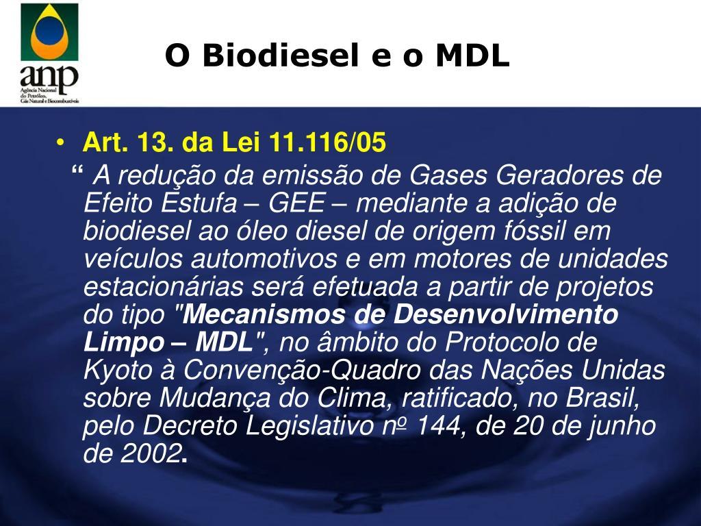 O Biodiesel e o MDL