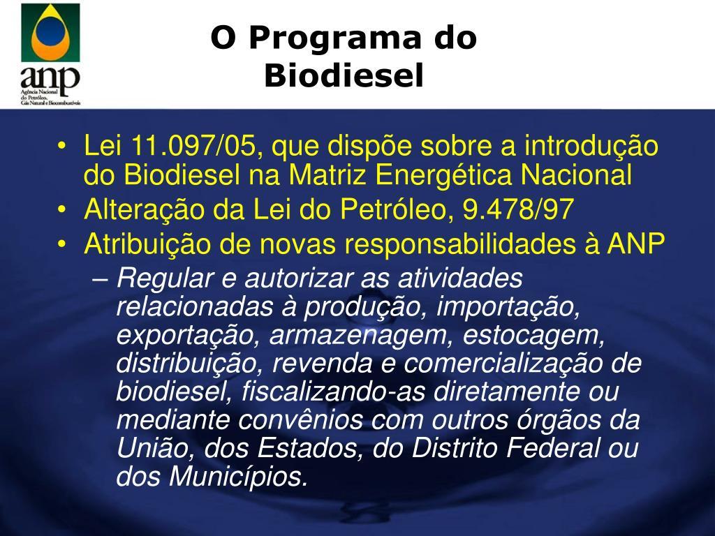 O Programa do Biodiesel