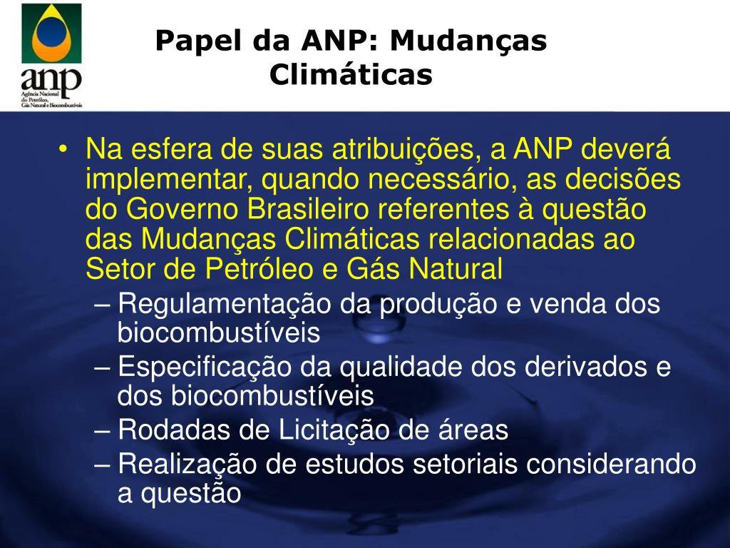 Papel da ANP: Mudanças Climáticas