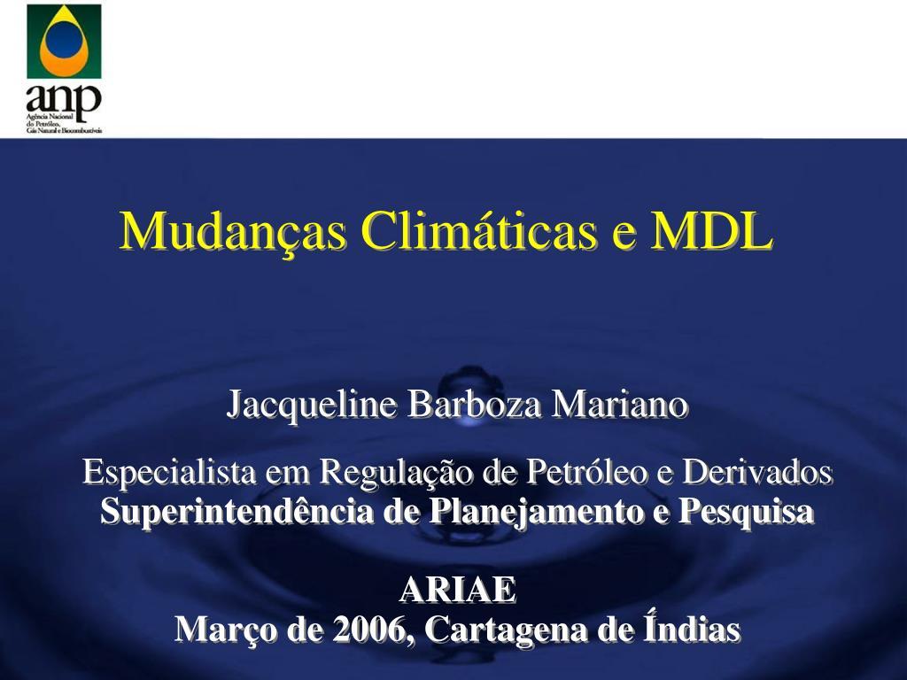 Mudanças Climáticas e MDL