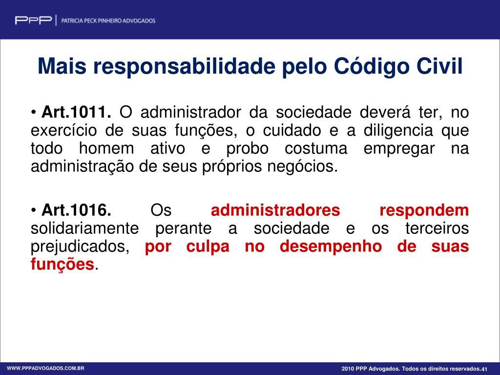Mais responsabilidade pelo Código Civil
