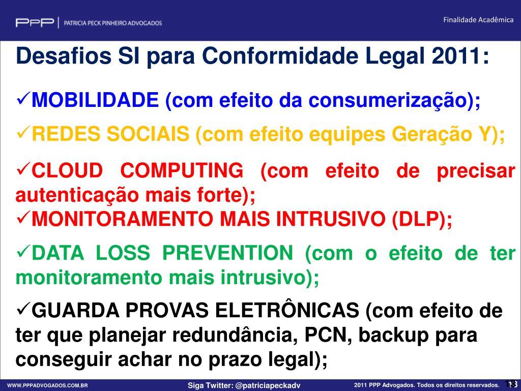 Desafios SI para Conformidade Legal 2011: