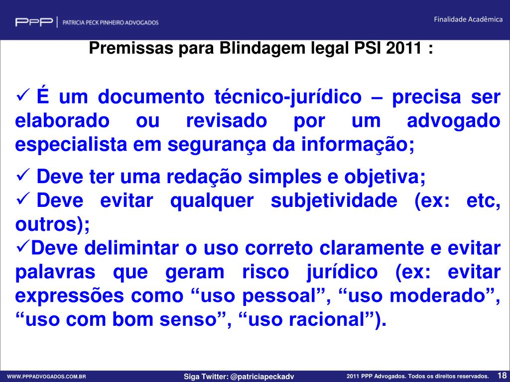 Premissas para Blindagem legal PSI 2011 :