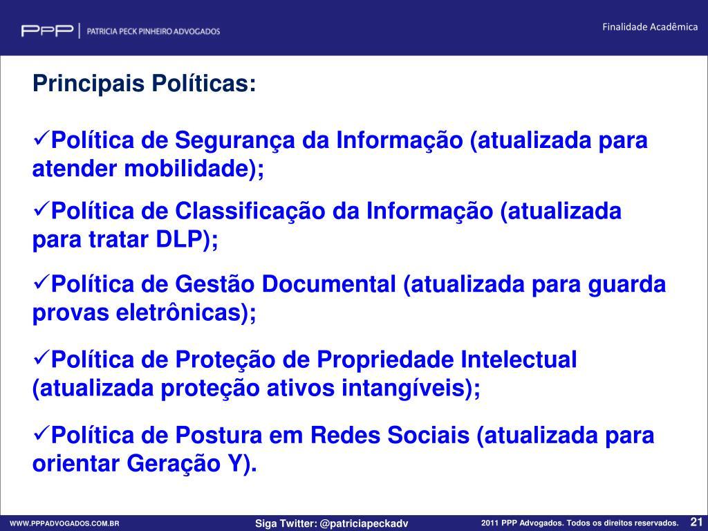 Principais Políticas: