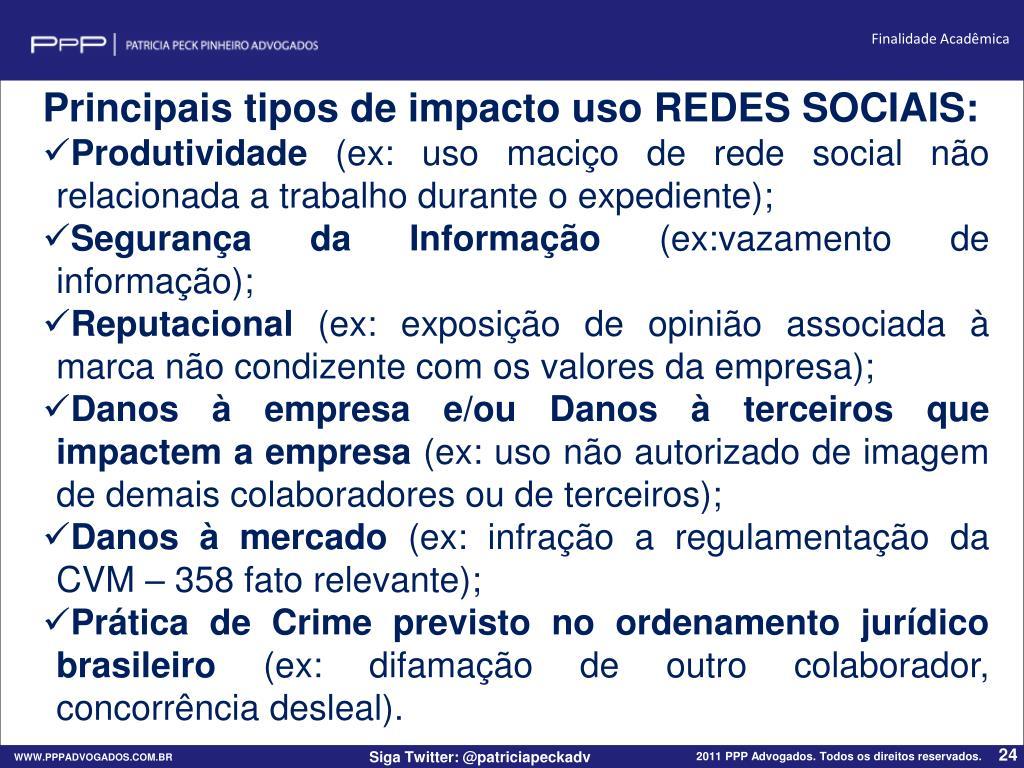 Principais tipos de impacto uso REDES SOCIAIS: