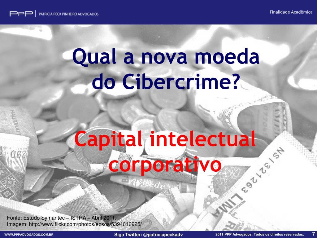 Qual a nova moeda do Cibercrime?