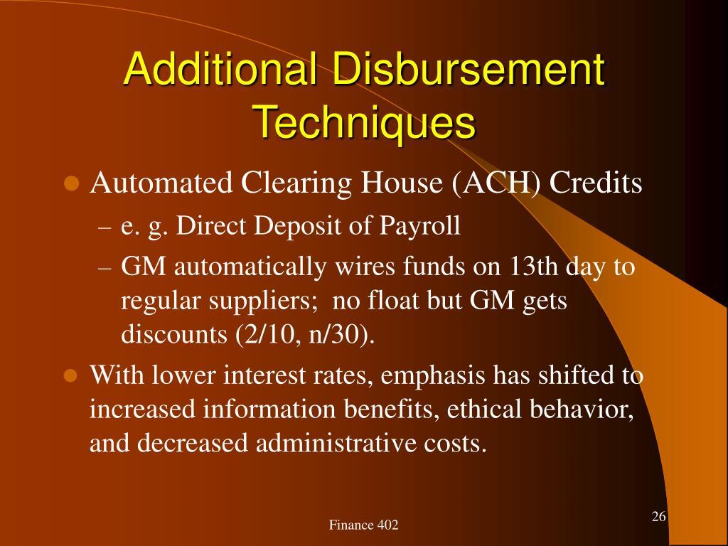 Additional Disbursement Techniques
