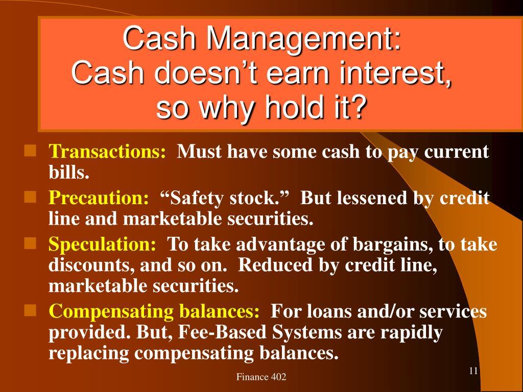 Cash Management: