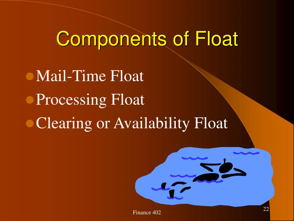 Components of Float