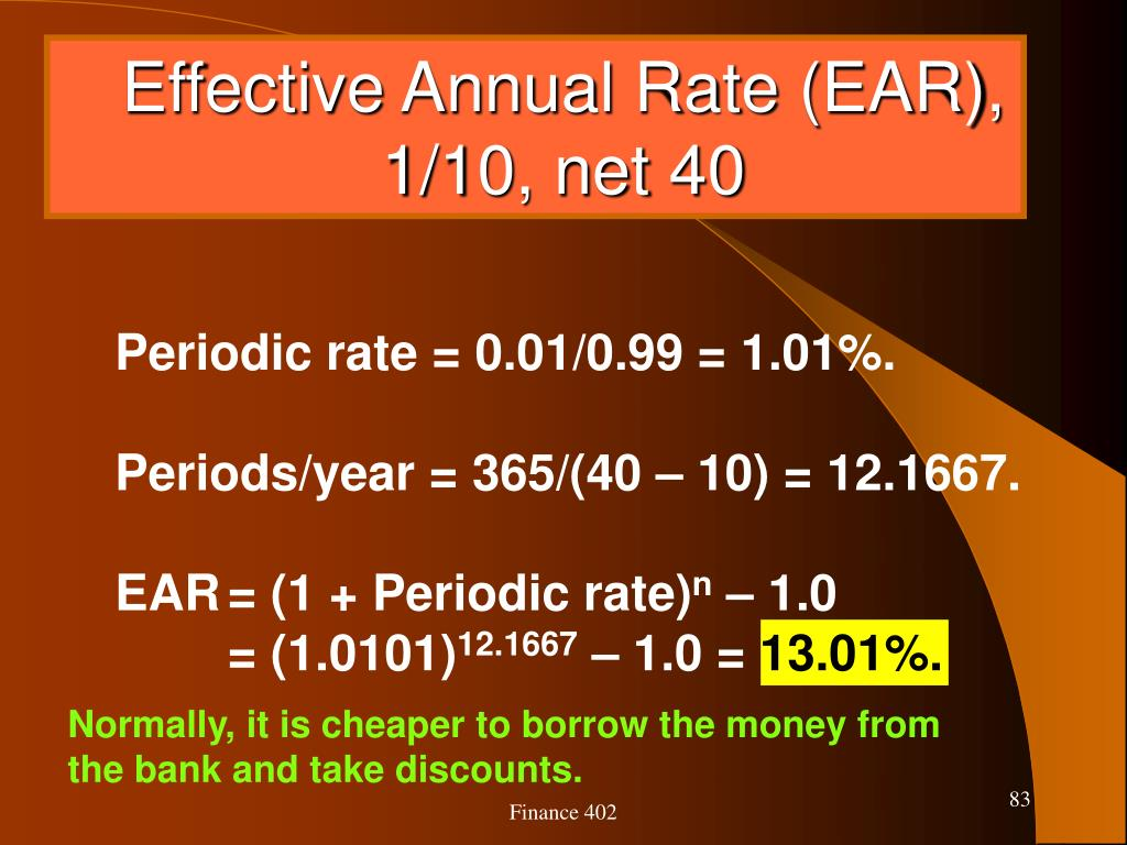 Effective Annual Rate (EAR), 1/10, net 40