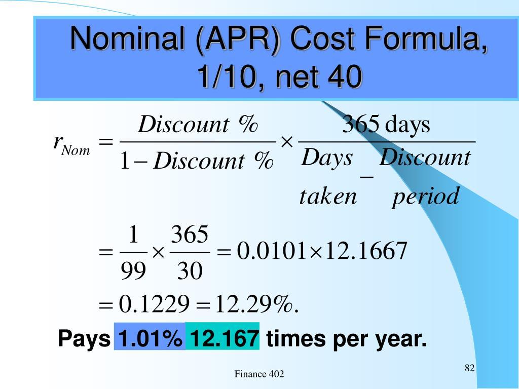 Nominal (APR) Cost Formula, 1/10, net 40