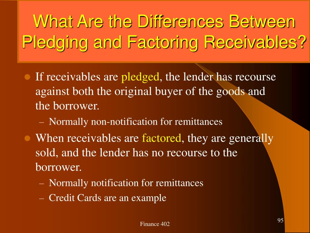 What Are the Differences Between Pledging and Factoring Receivables?