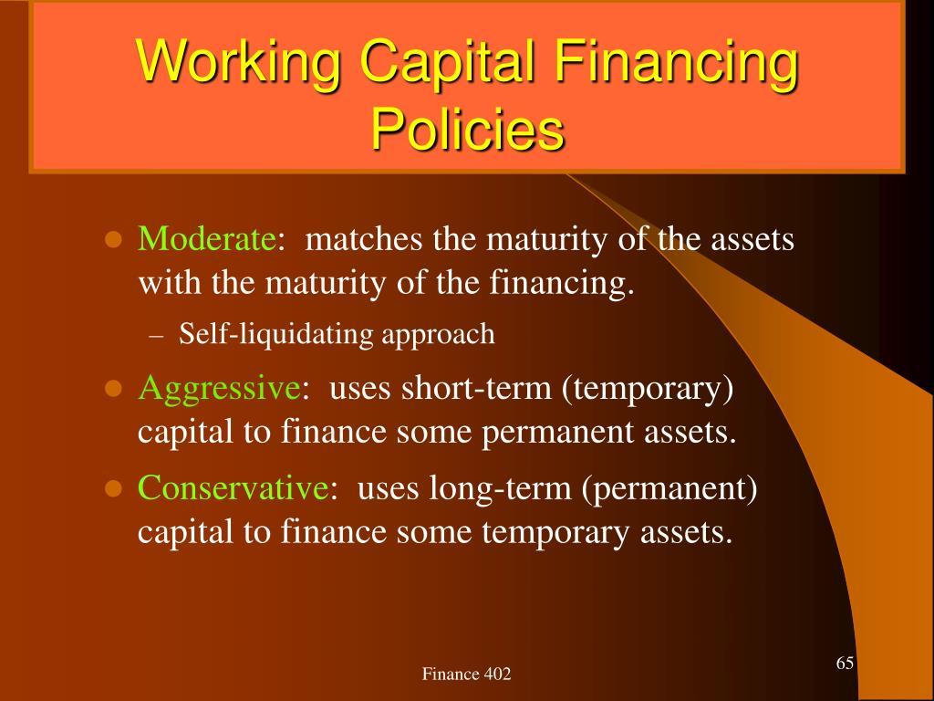 Working Capital Financing Policies