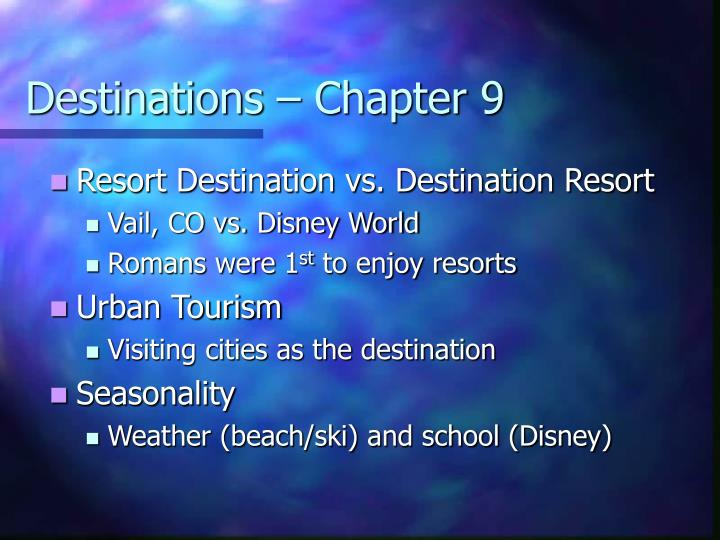 Destinations – Chapter 9