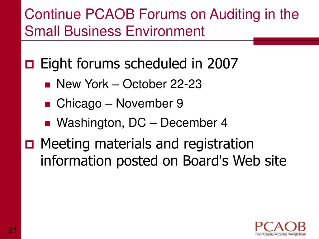 Continue PCAOB Forums on Auditing in the Small Business Environment