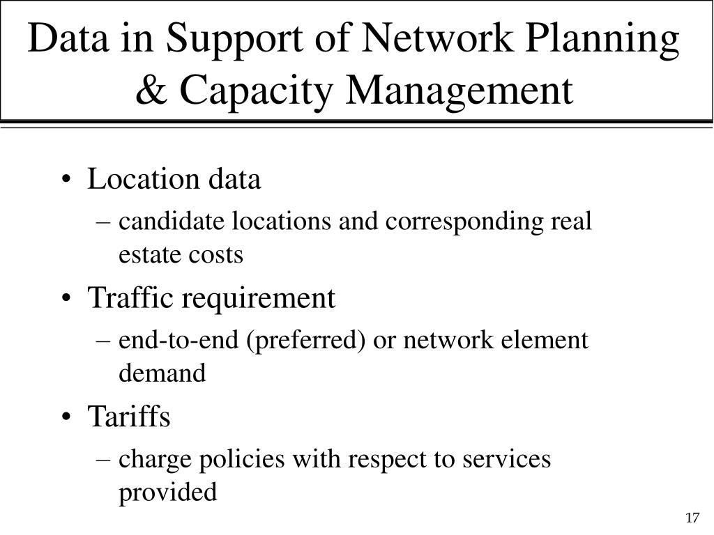 Data in Support of Network Planning & Capacity Management