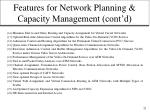 features for network planning capacity management cont d