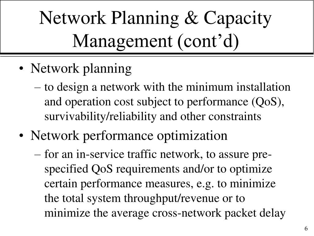 Network Planning & Capacity Management (cont'd)