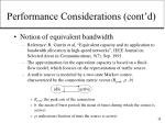 performance considerations cont d14