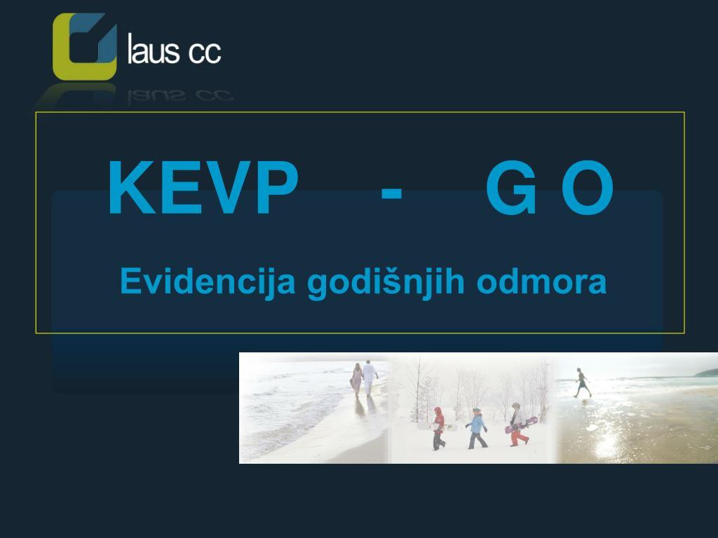 KEVP    -    G O