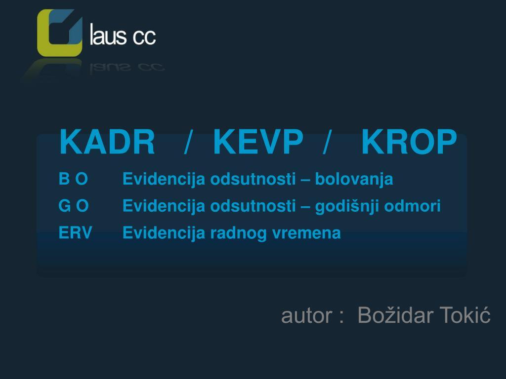 KADR   /  KEVP  /   KROP